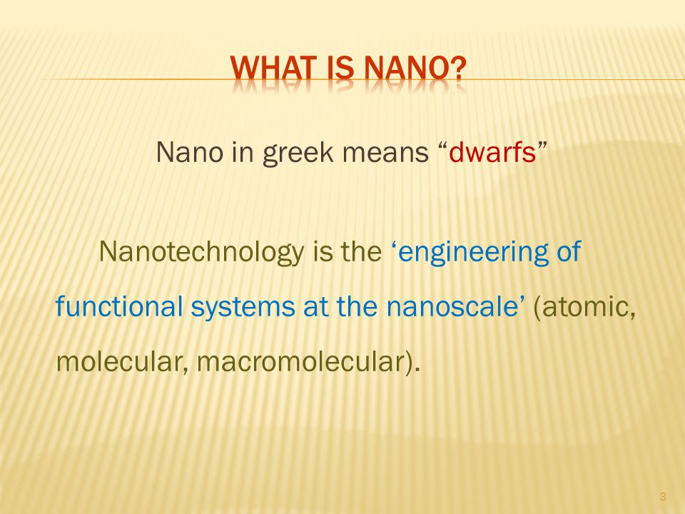 Nano in greek means dwarfs