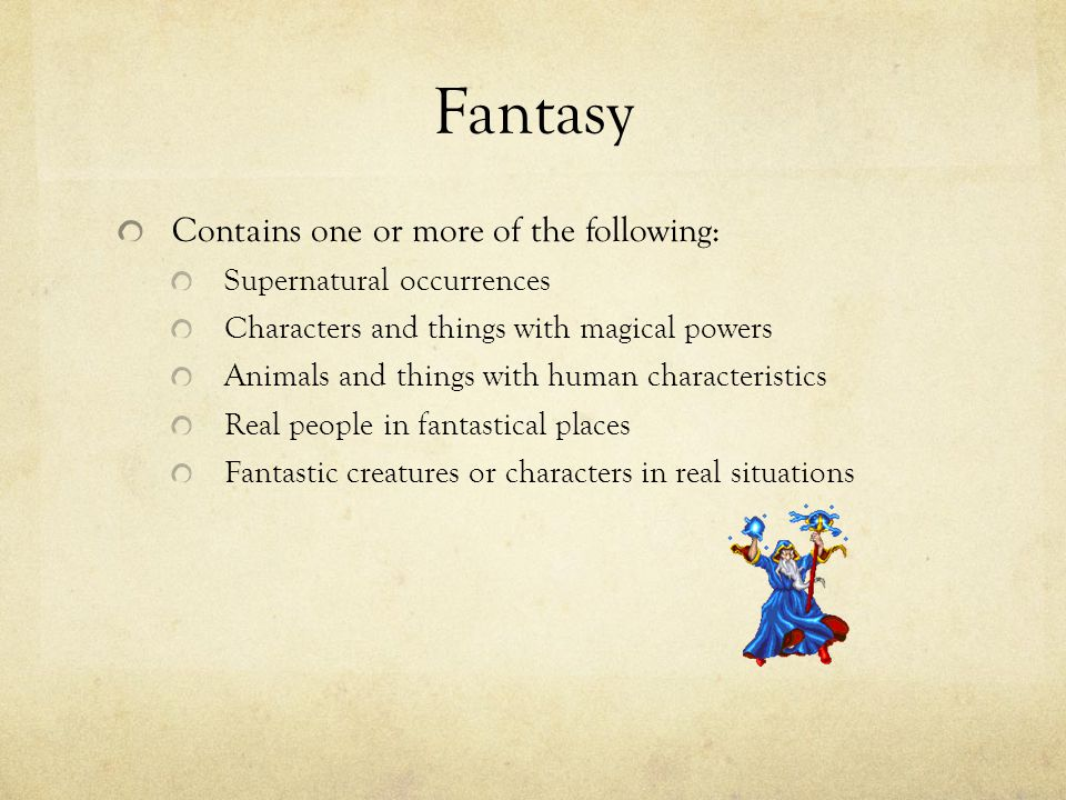 Fantasy Contains one or more of the following: