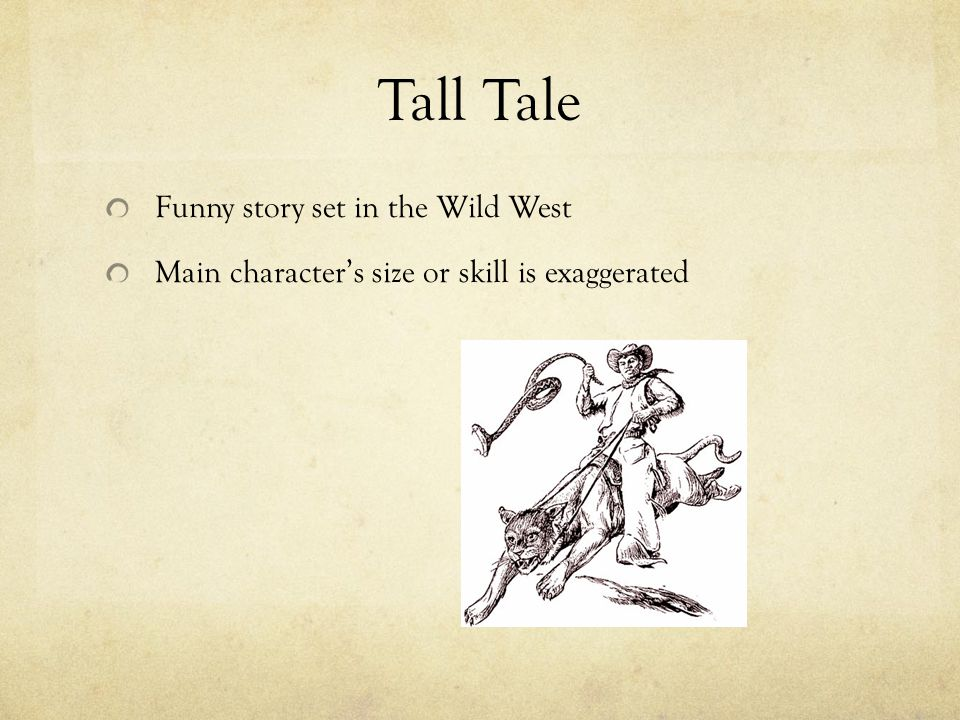 Tall Tale Funny story set in the Wild West