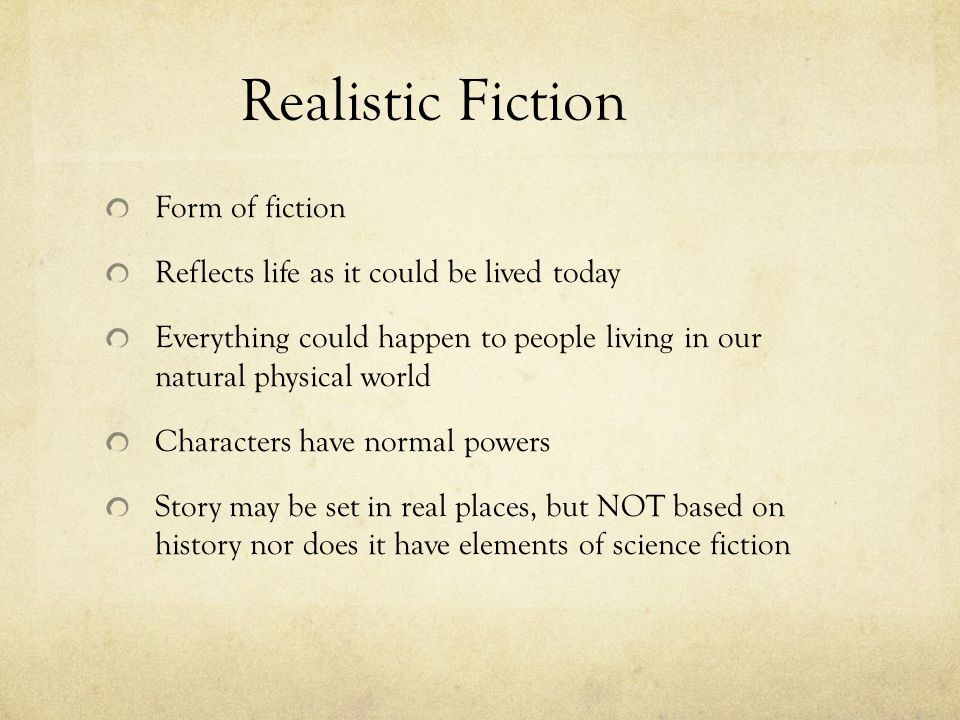 Realistic Fiction Form of fiction