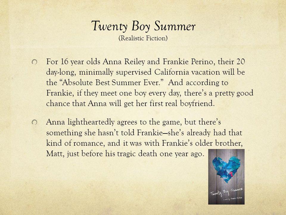 Twenty Boy Summer (Realistic Fiction)