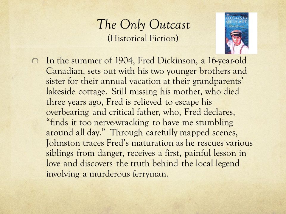 The Only Outcast (Historical Fiction)