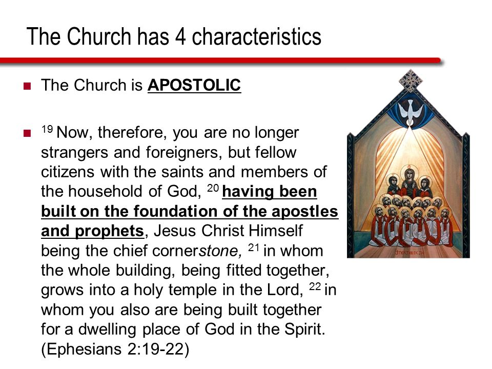 The Church has 4 characteristics
