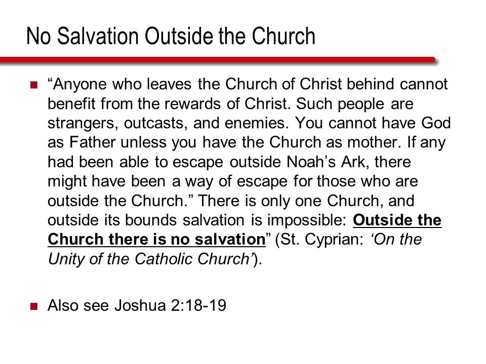 No Salvation Outside the Church