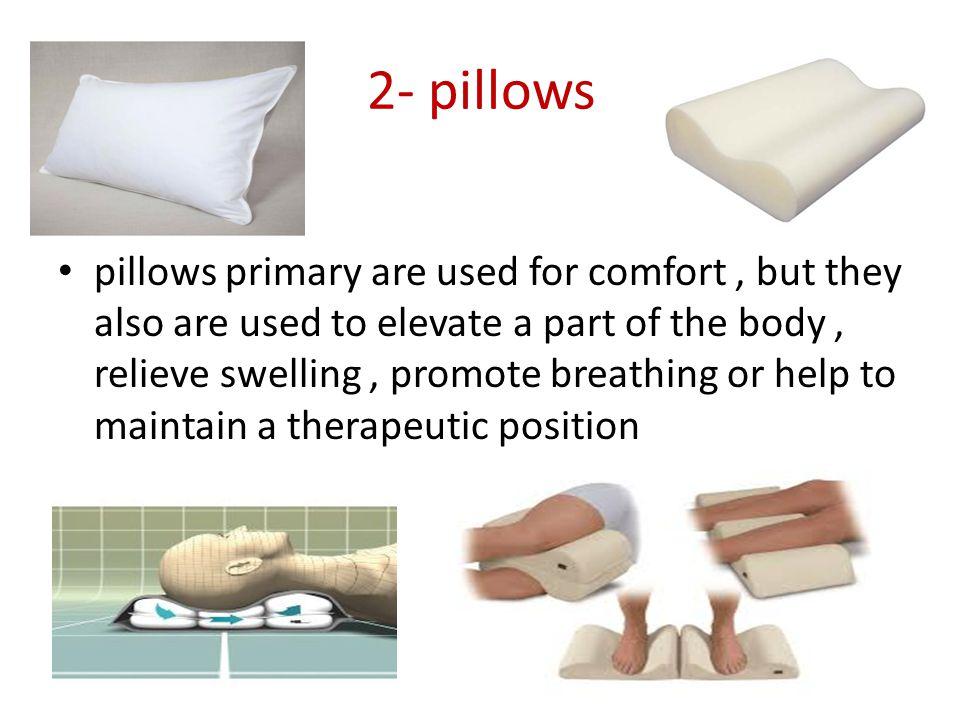 2- pillows