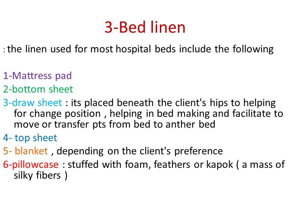 3-Bed linen 1-Mattress pad 2-bottom sheet