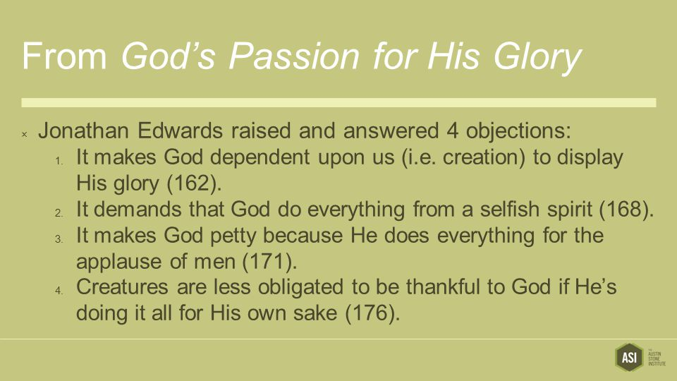 From God's Passion for His Glory