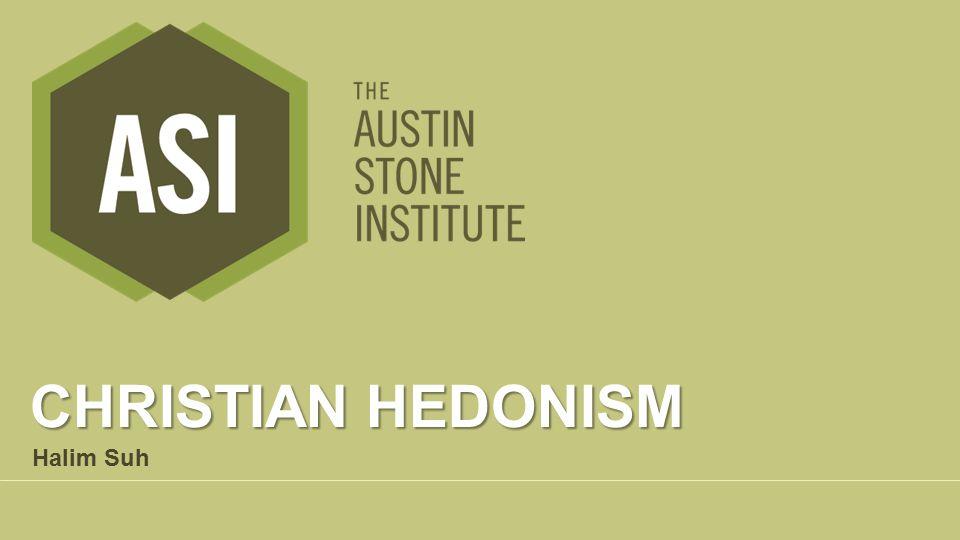 Christian Hedonism Halim Suh