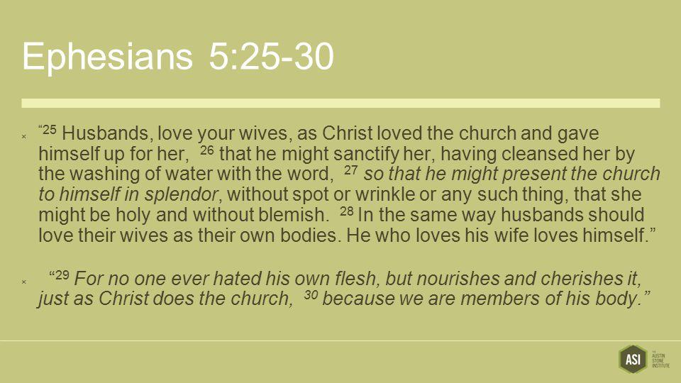 Ephesians 5:25-30