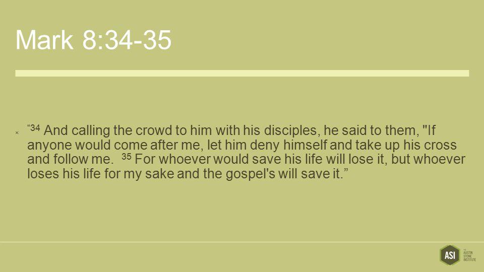 Mark 8:34-35