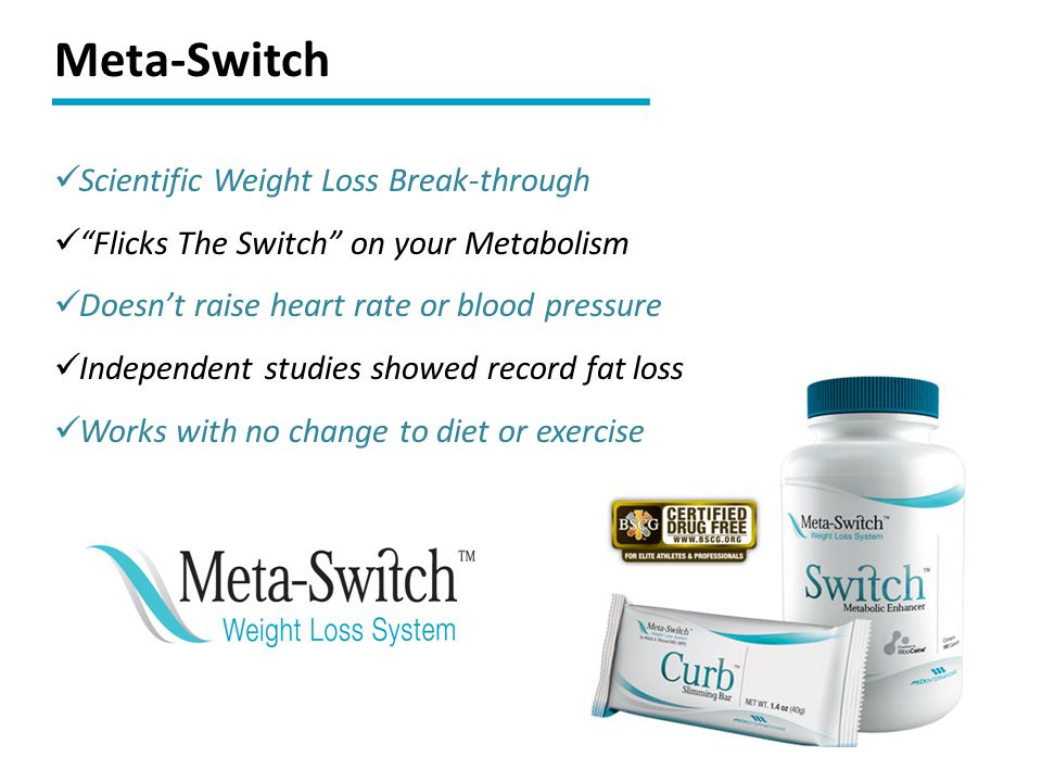 Meta-Switch Scientific Weight Loss Break-through