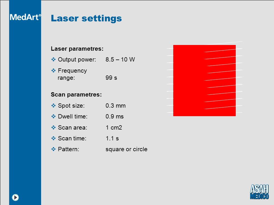 Laser settings Laser parametres: Output power: 8.5 – 10 W