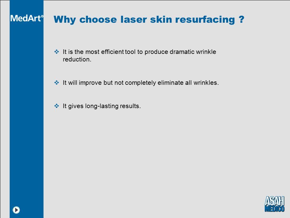 Why choose laser skin resurfacing