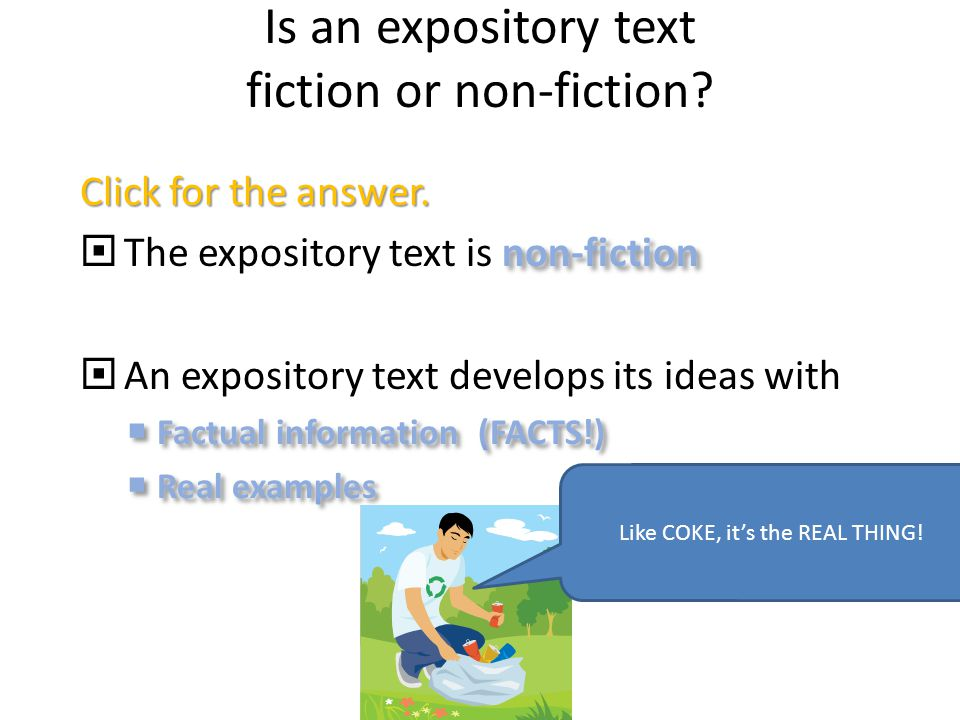 Is an expository text fiction or non-fiction