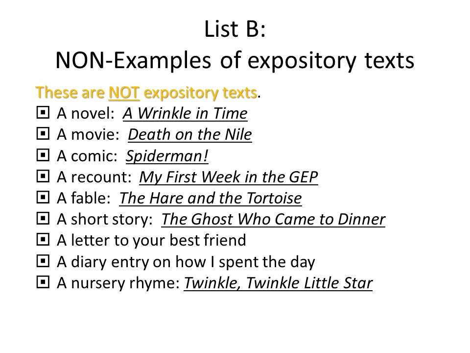 List B: NON-Examples of expository texts