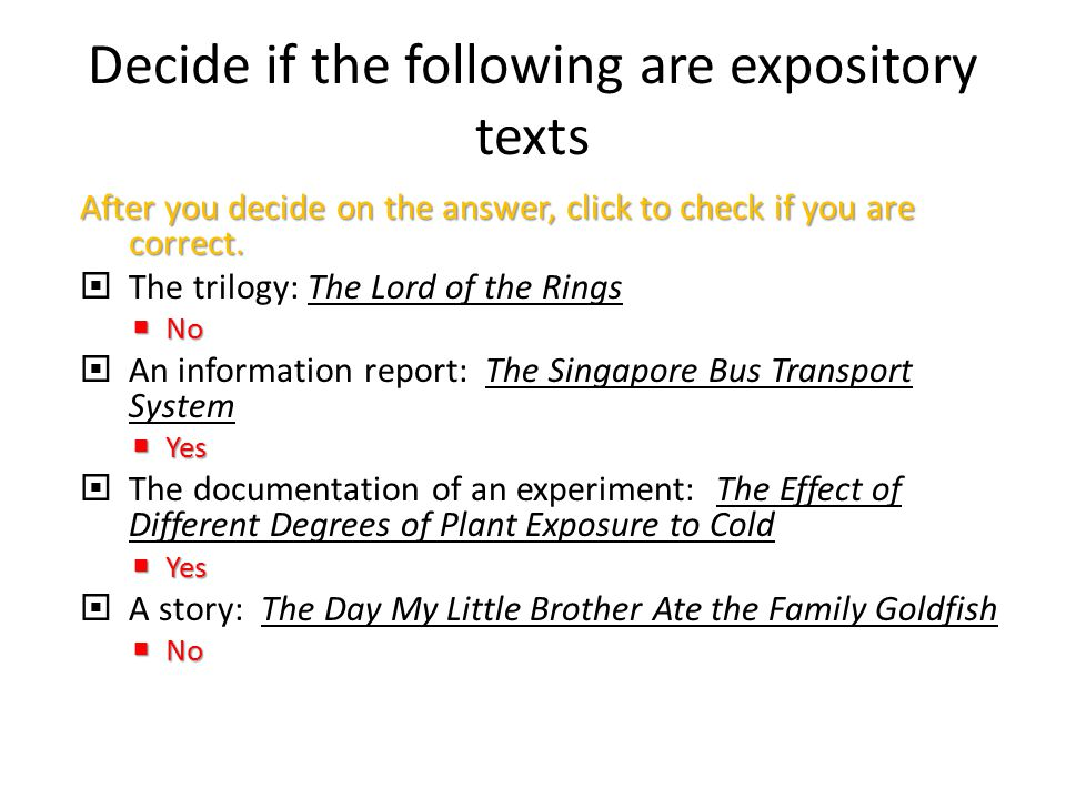Decide if the following are expository texts