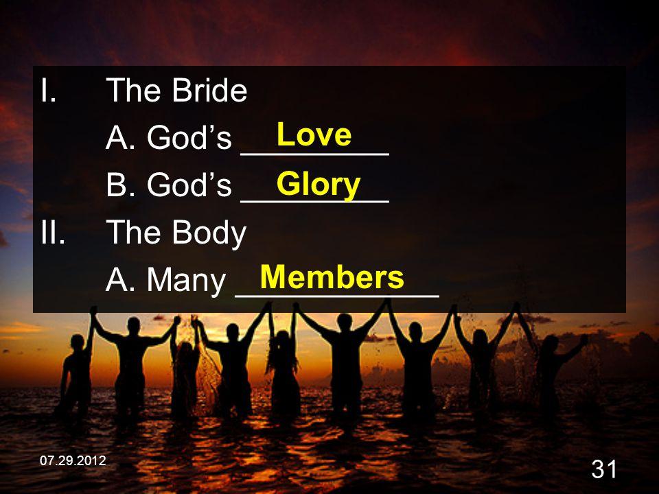 The Bride A. God's ________ B. God's ________ Love The Body