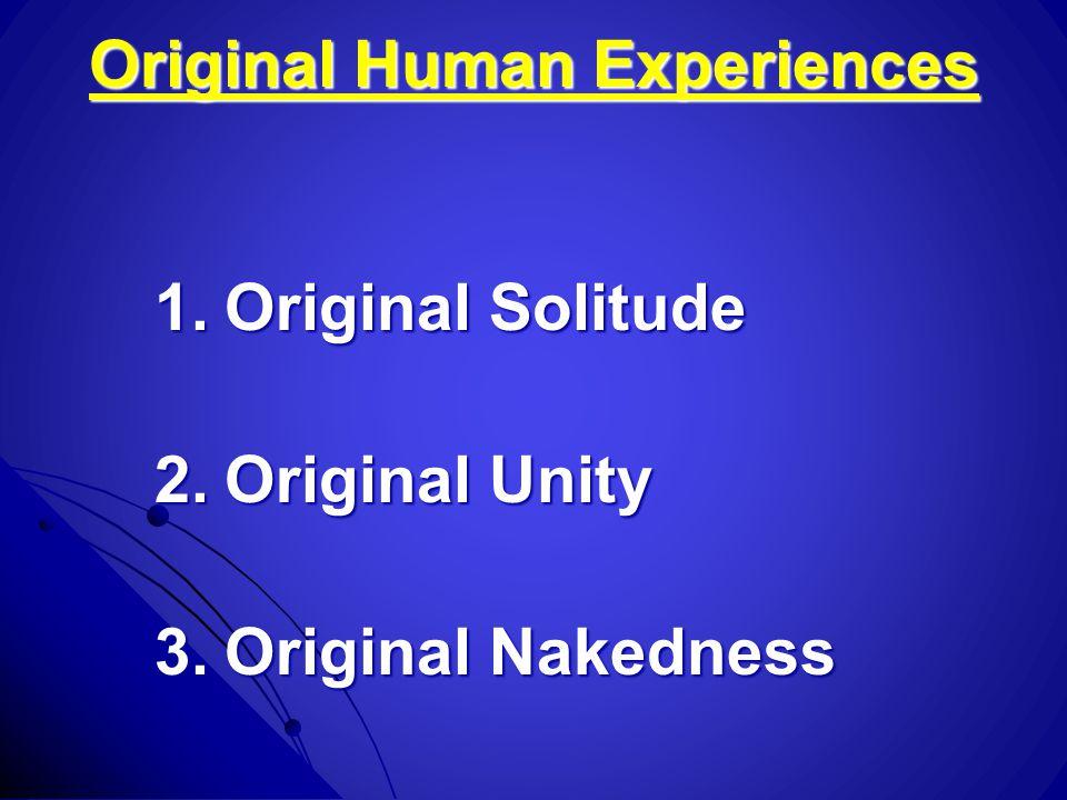 Original Human Experiences