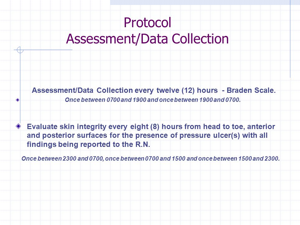 Protocol Assessment/Data Collection