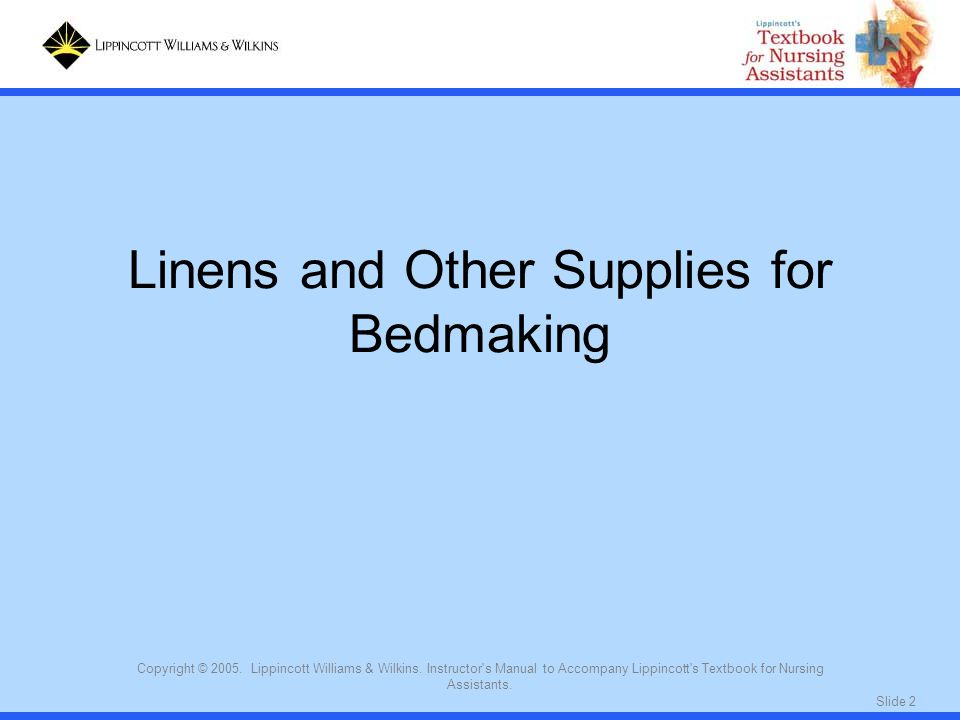 Linens and Other Supplies for Bedmaking