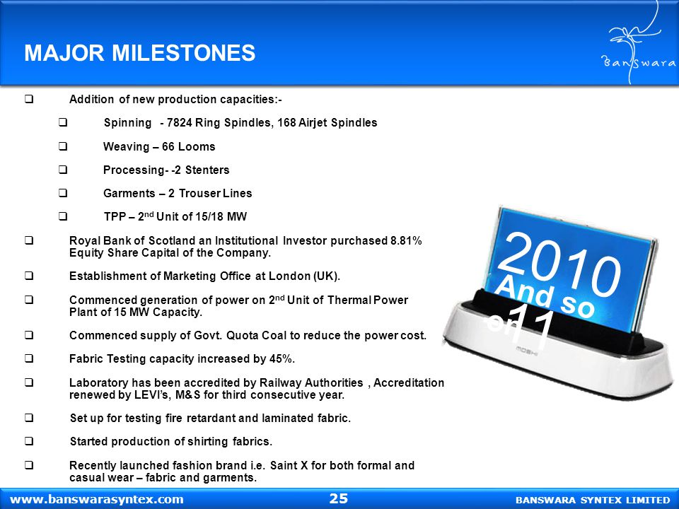 2010-11 And so on MAJOR MILESTONES 25