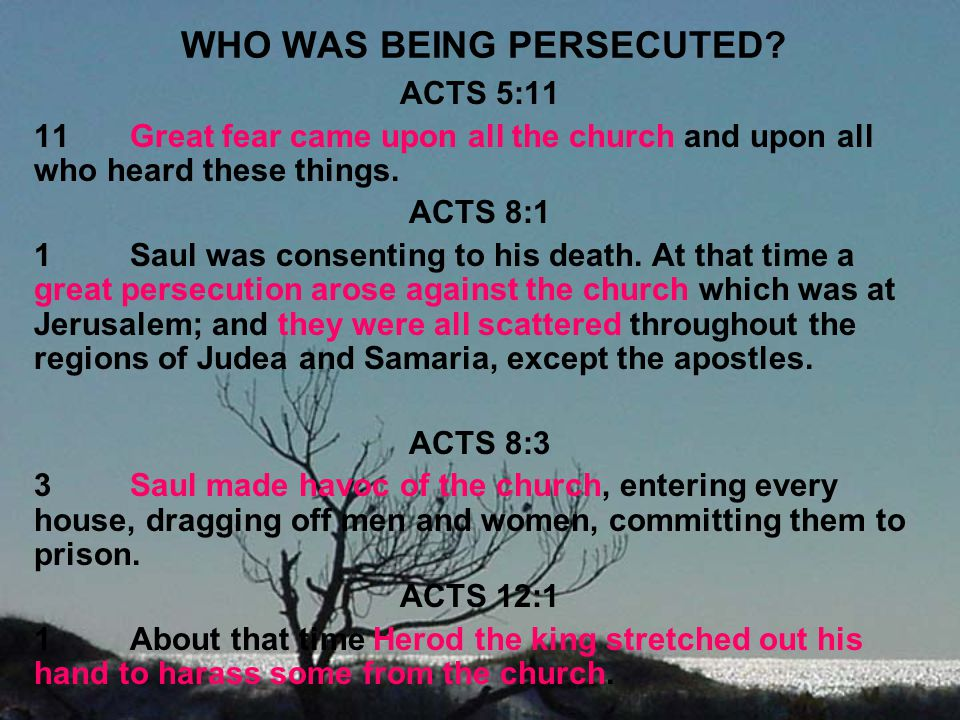 WHO WAS BEING PERSECUTED