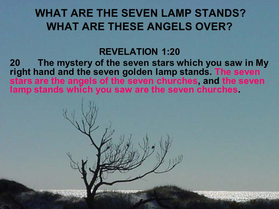 WHAT ARE THE SEVEN LAMP STANDS