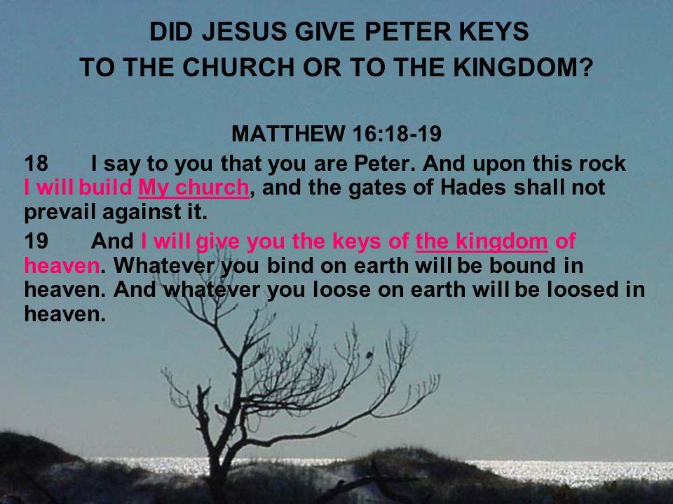 DID JESUS GIVE PETER KEYS