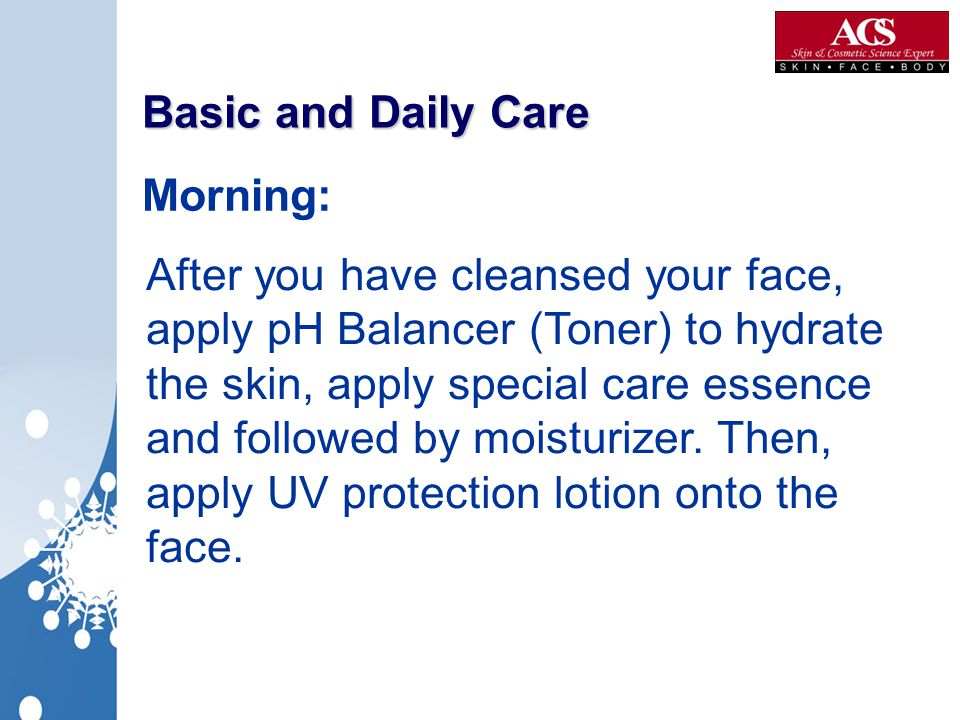 Basic and Daily Care Morning: