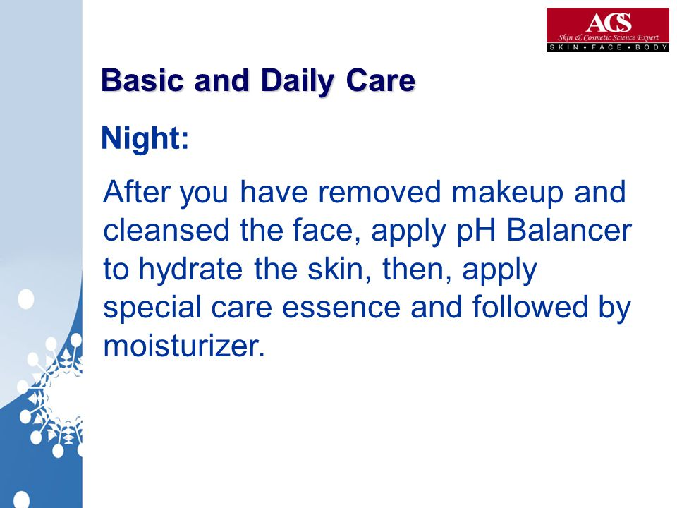Basic and Daily Care Night: