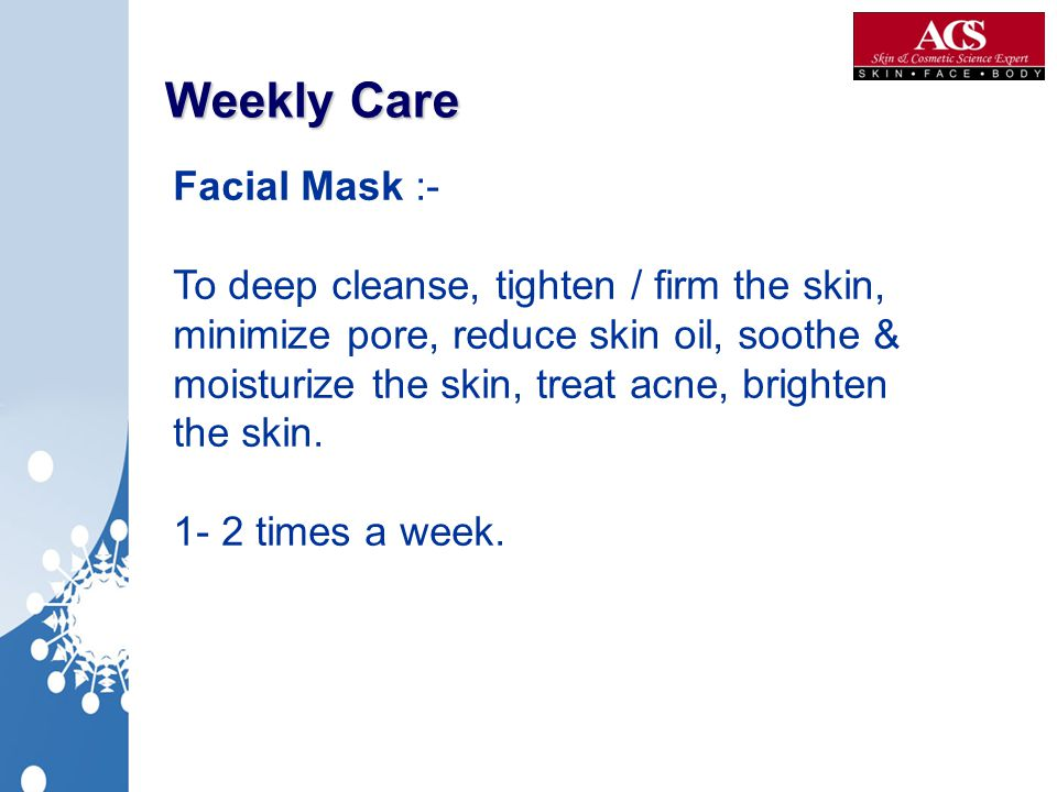 Weekly Care Facial Mask :-