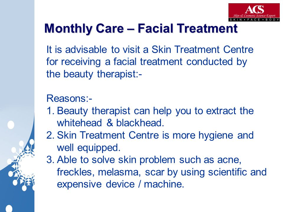 Monthly Care – Facial Treatment