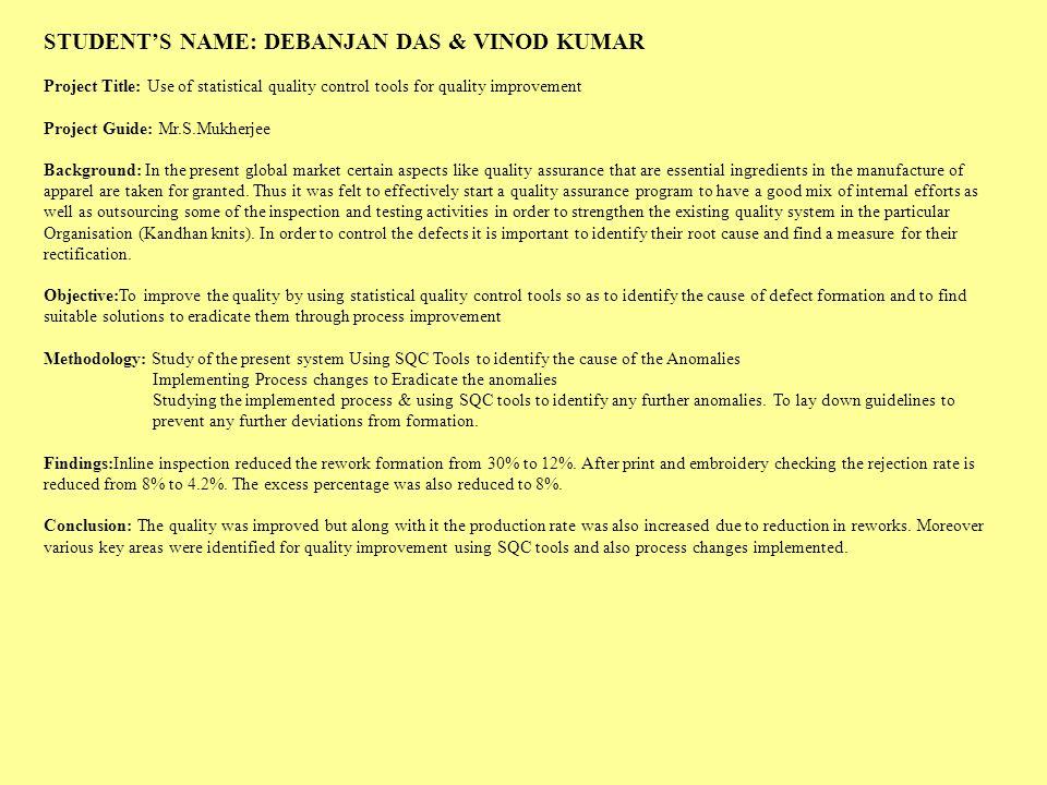 STUDENT'S NAME: DEBANJAN DAS & VINOD KUMAR