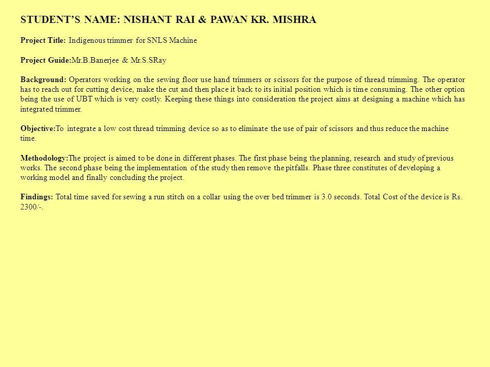 STUDENT'S NAME: NISHANT RAI & PAWAN KR. MISHRA