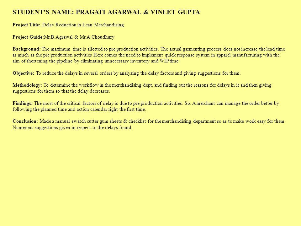 STUDENT'S NAME: PRAGATI AGARWAL & VINEET GUPTA