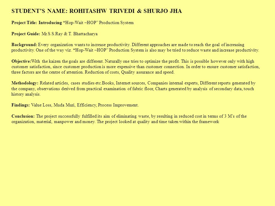 STUDENT'S NAME: ROHITASHW TRIVEDI & SHURJO JHA