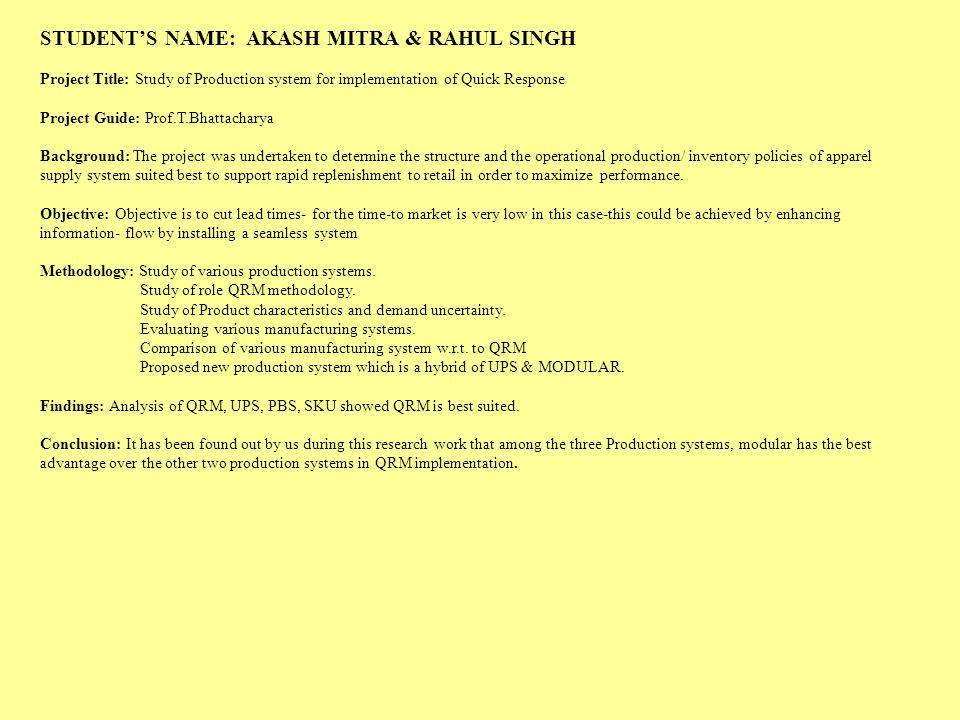 STUDENT'S NAME: AKASH MITRA & RAHUL SINGH