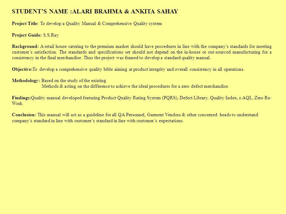 STUDENT'S NAME :ALARI BRAHMA & ANKITA SAHAY