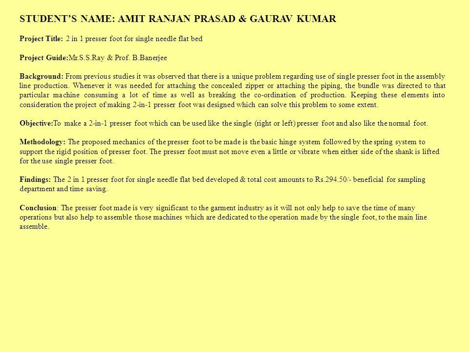 STUDENT'S NAME: AMIT RANJAN PRASAD & GAURAV KUMAR