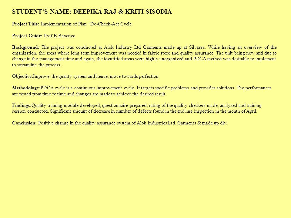 STUDENT'S NAME: DEEPIKA RAJ & KRITI SISODIA