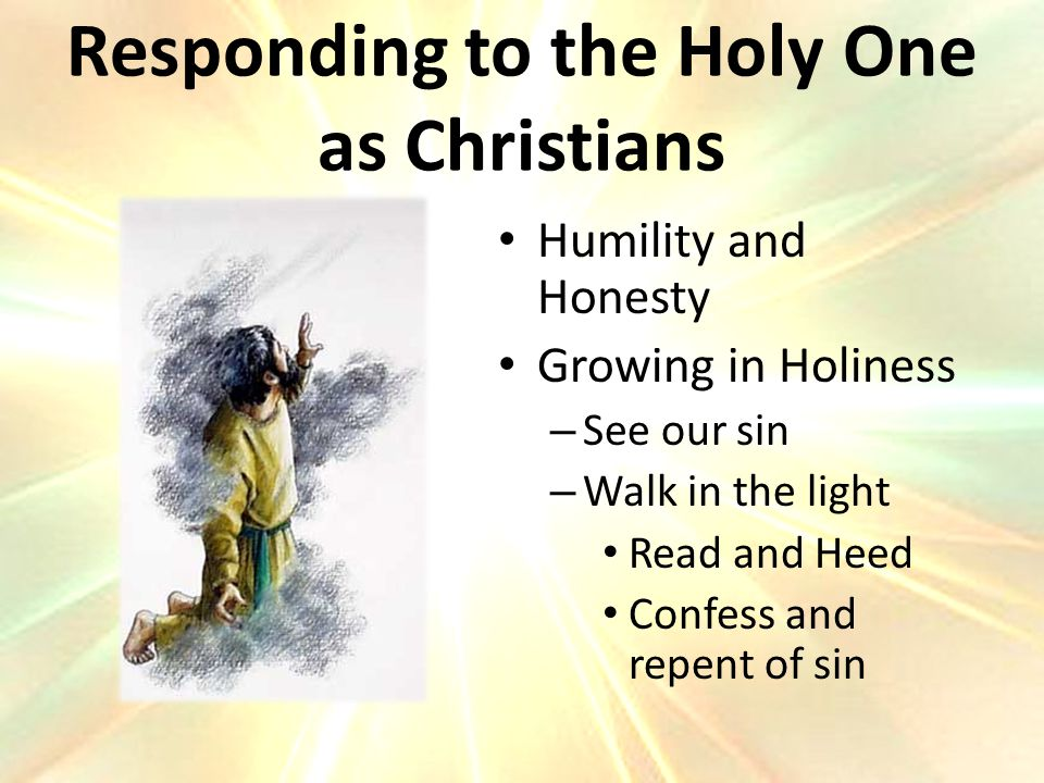 Responding to the Holy One as Christians