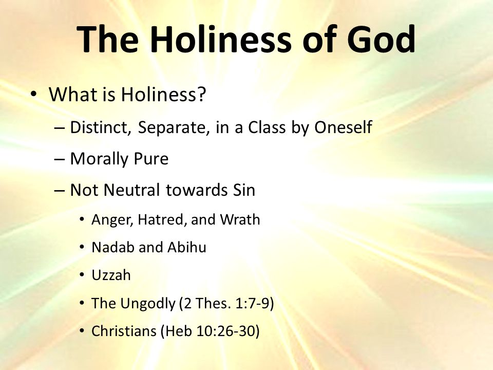 The Holiness of God What is Holiness