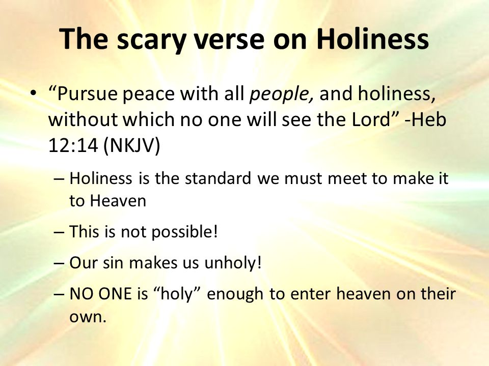 The scary verse on Holiness