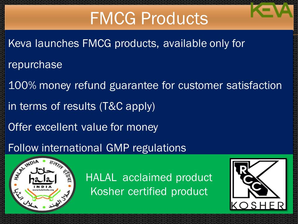 FMCG Products Keva launches FMCG products, available only for repurchase.