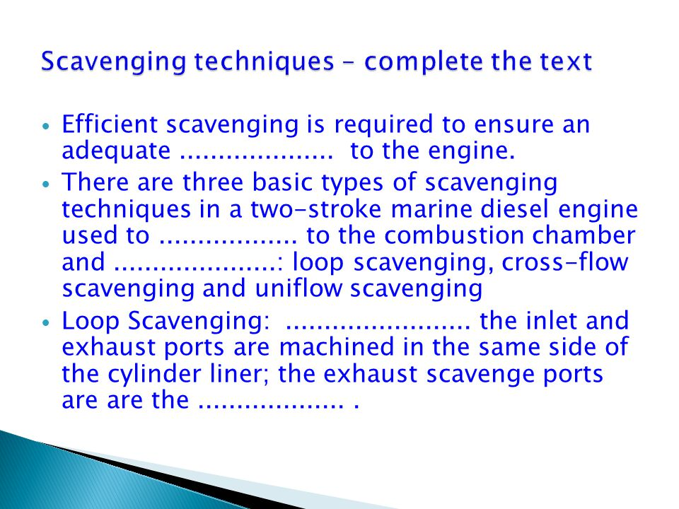 Scavenging techniques – complete the text