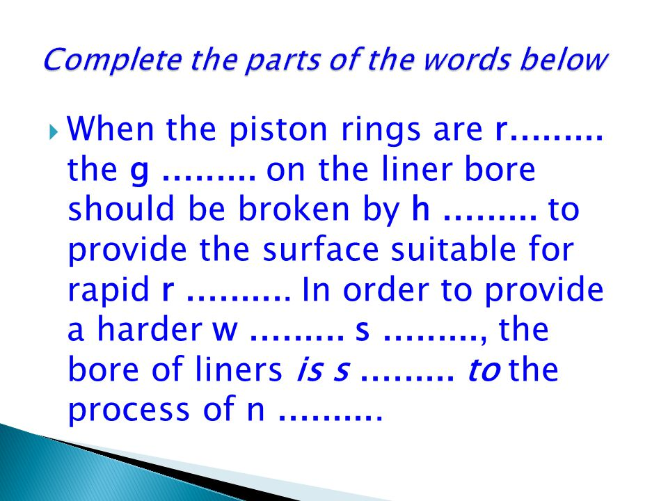 Complete the parts of the words below