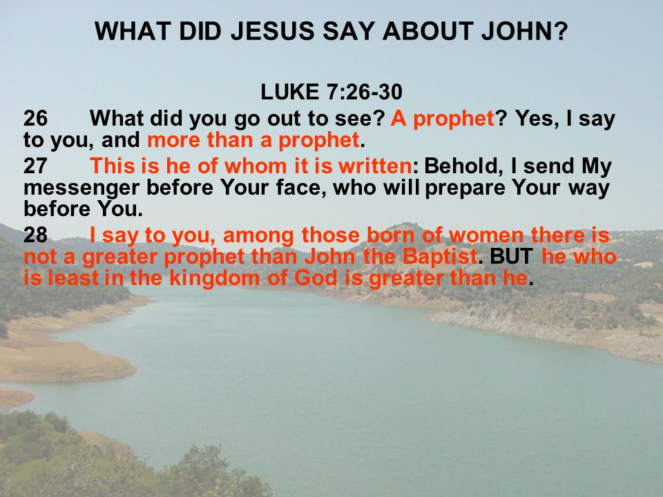 WHAT DID JESUS SAY ABOUT JOHN