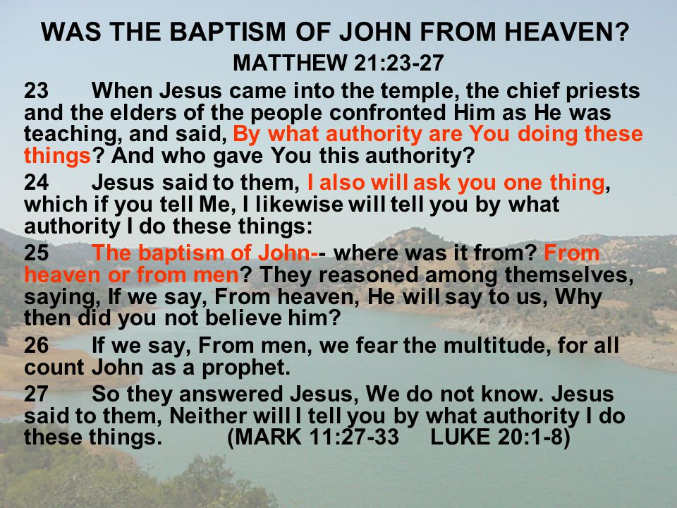 WAS THE BAPTISM OF JOHN FROM HEAVEN