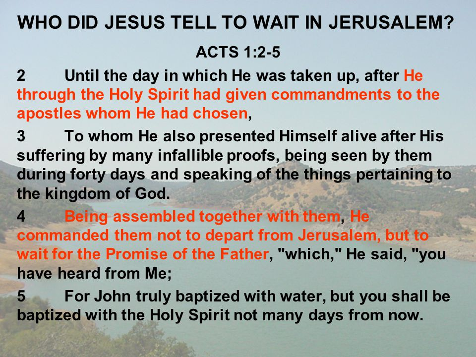 WHO DID JESUS TELL TO WAIT IN JERUSALEM
