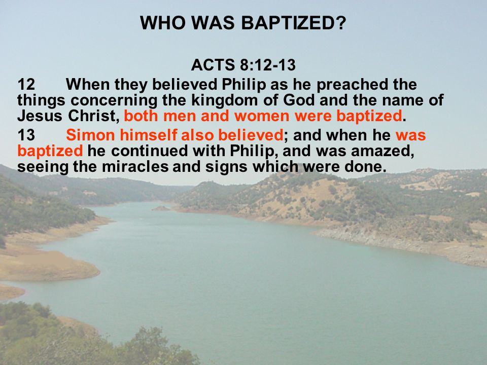 WHO WAS BAPTIZED ACTS 8:12-13